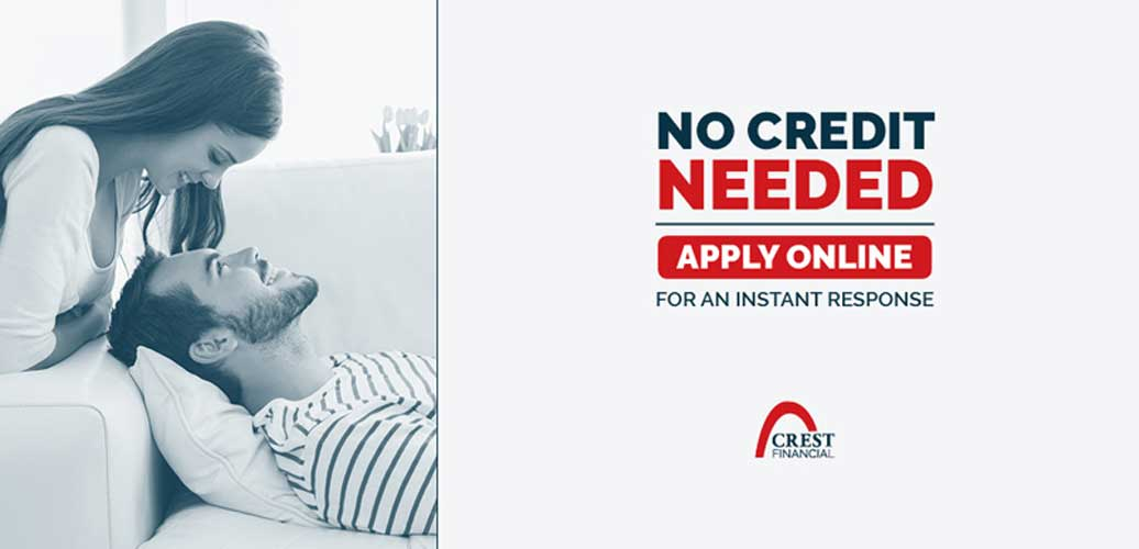 No Credit Check Crest Financing